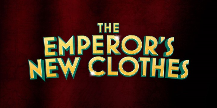 The Emperor's New Clothes @ NorthernStage